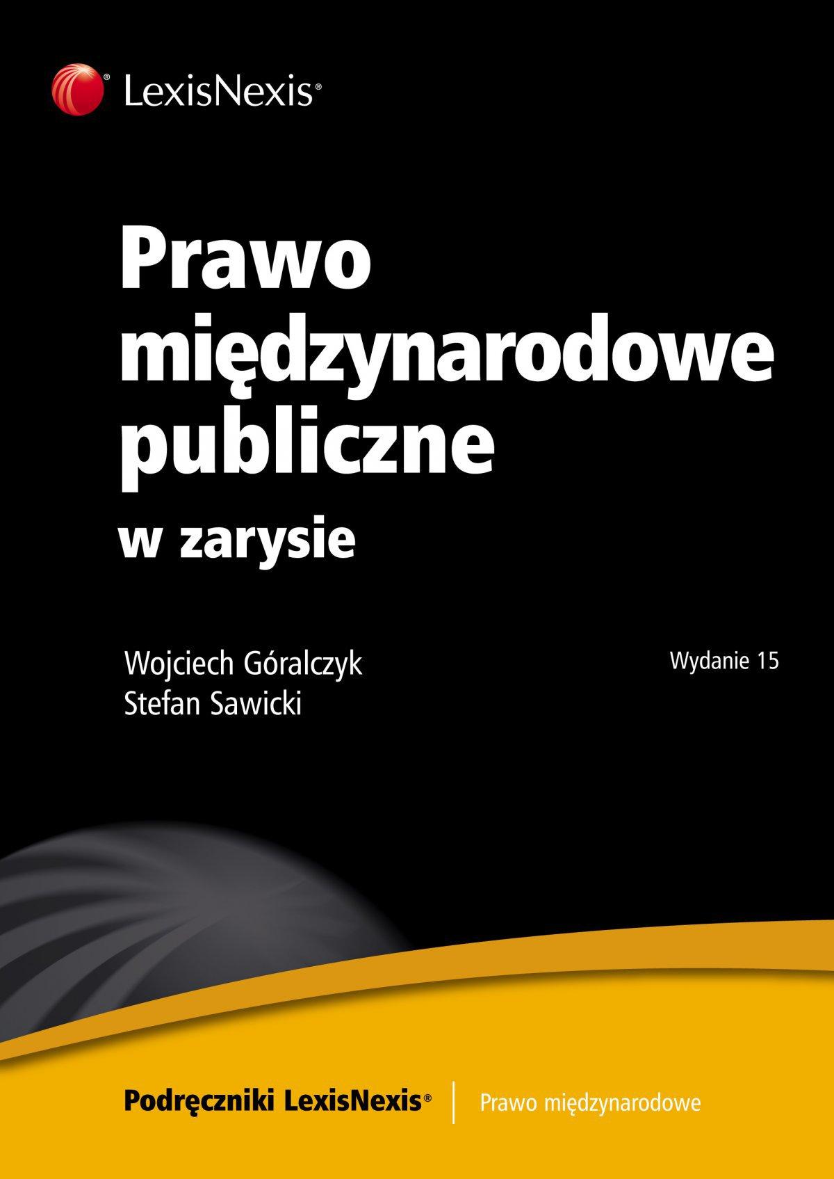Prawo międzynarodowe publiczne w zarysie. Wydanie 15 - Ebook (Książka EPUB) do pobrania w formacie EPUB