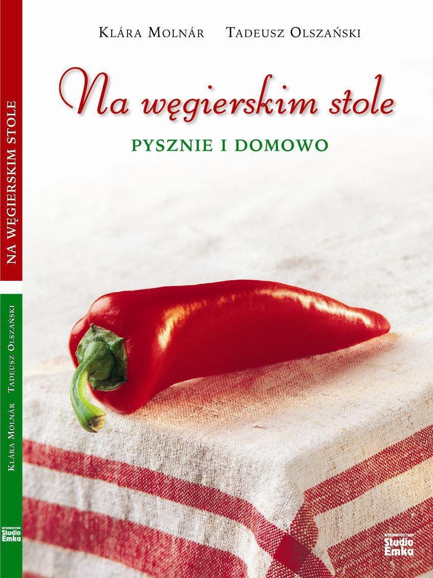 Na węgierskim stole. Pysznie i domowo - Ebook (Książka na Kindle) do pobrania w formacie MOBI