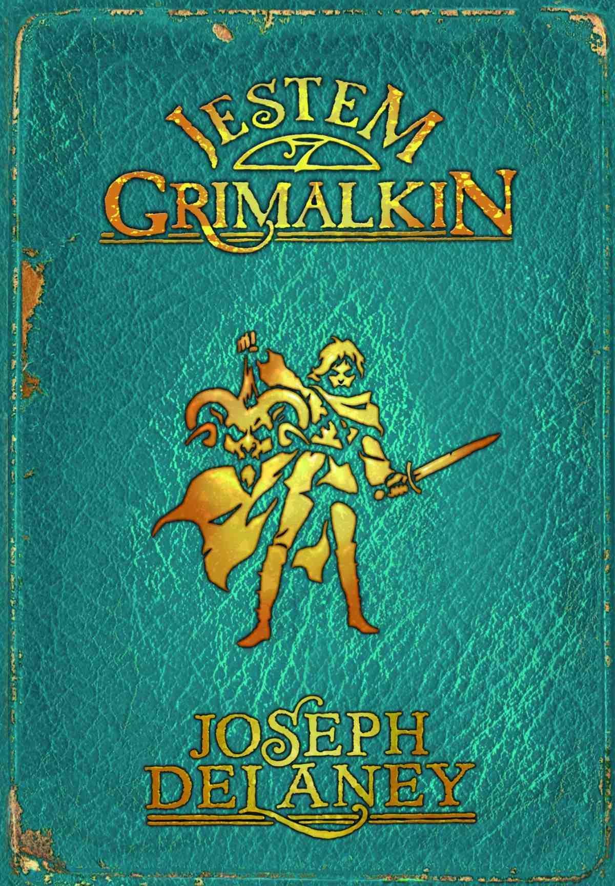Kroniki Wardstone 9. Jestem Grimalkin - Ebook (Książka EPUB) do pobrania w formacie EPUB