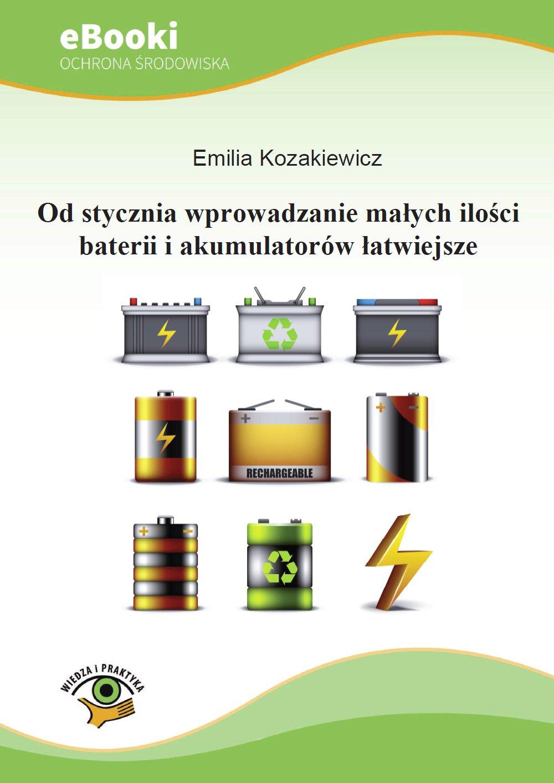 Od stycznia wprowadzanie małych ilości baterii i akumulatorów łatwiejsze - Ebook (Książka PDF) do pobrania w formacie PDF