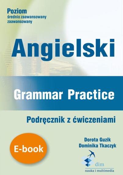 Angielski. Grammar Practice. Podręcznik z ćwiczeniami - Ebook (Książka PDF) do pobrania w formacie PDF