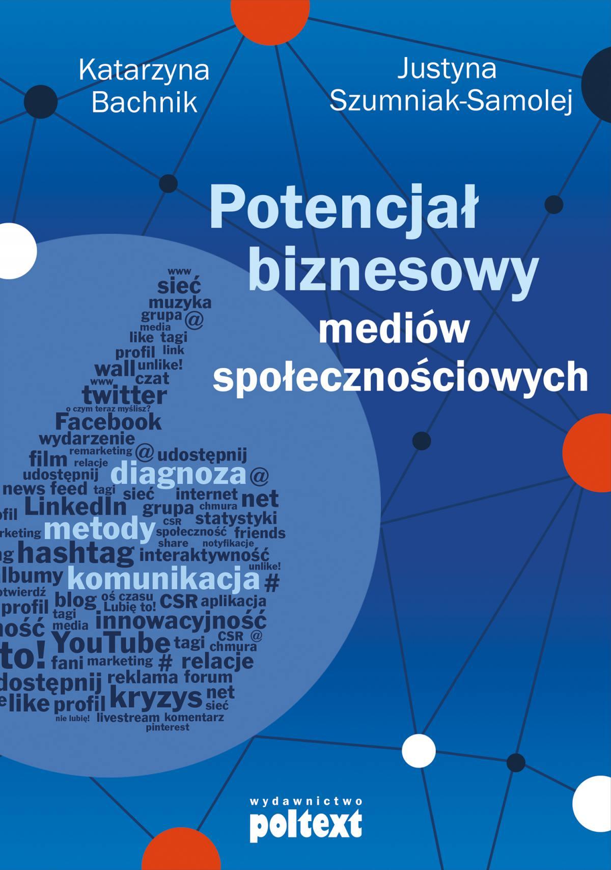 Potencjał biznesowy mediów społecznościowych - Ebook (Książka PDF) do pobrania w formacie PDF