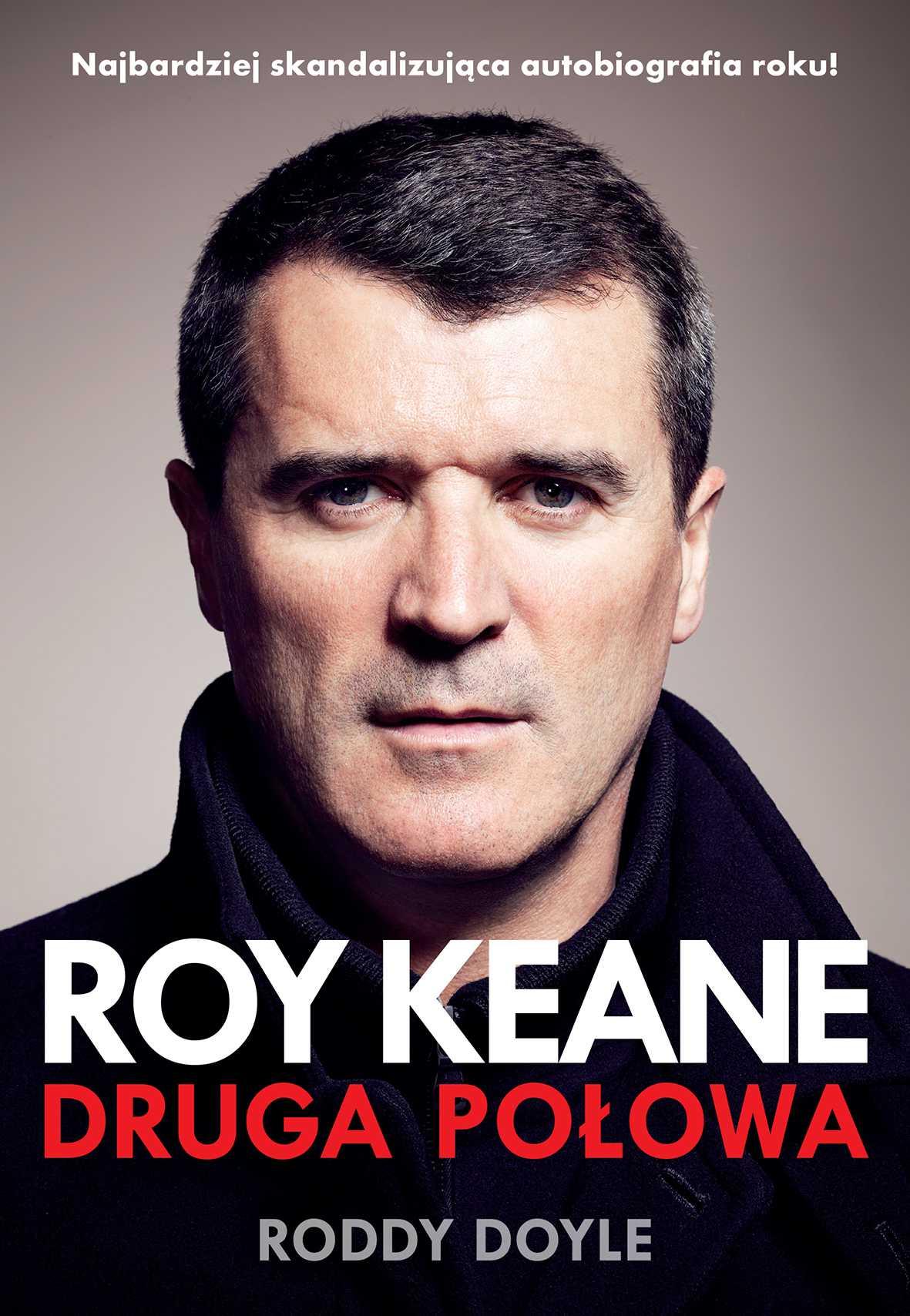 Roy Keane. Druga połowa - Ebook (Książka EPUB) do pobrania w formacie EPUB