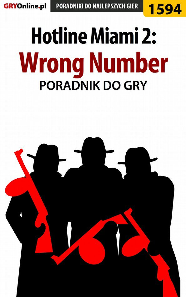 Hotline Miami 2: Wrong Number - poradnik do gry - Ebook (Książka EPUB) do pobrania w formacie EPUB