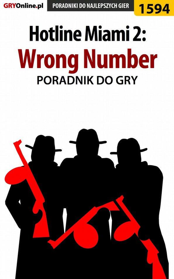 Hotline Miami 2: Wrong Number - poradnik do gry - Ebook (Książka PDF) do pobrania w formacie PDF