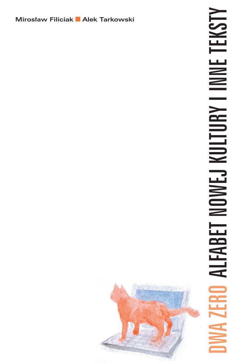 Dwa Zero Alfabet nowej kultury i inne teksty - Ebook (Książka EPUB) do pobrania w formacie EPUB