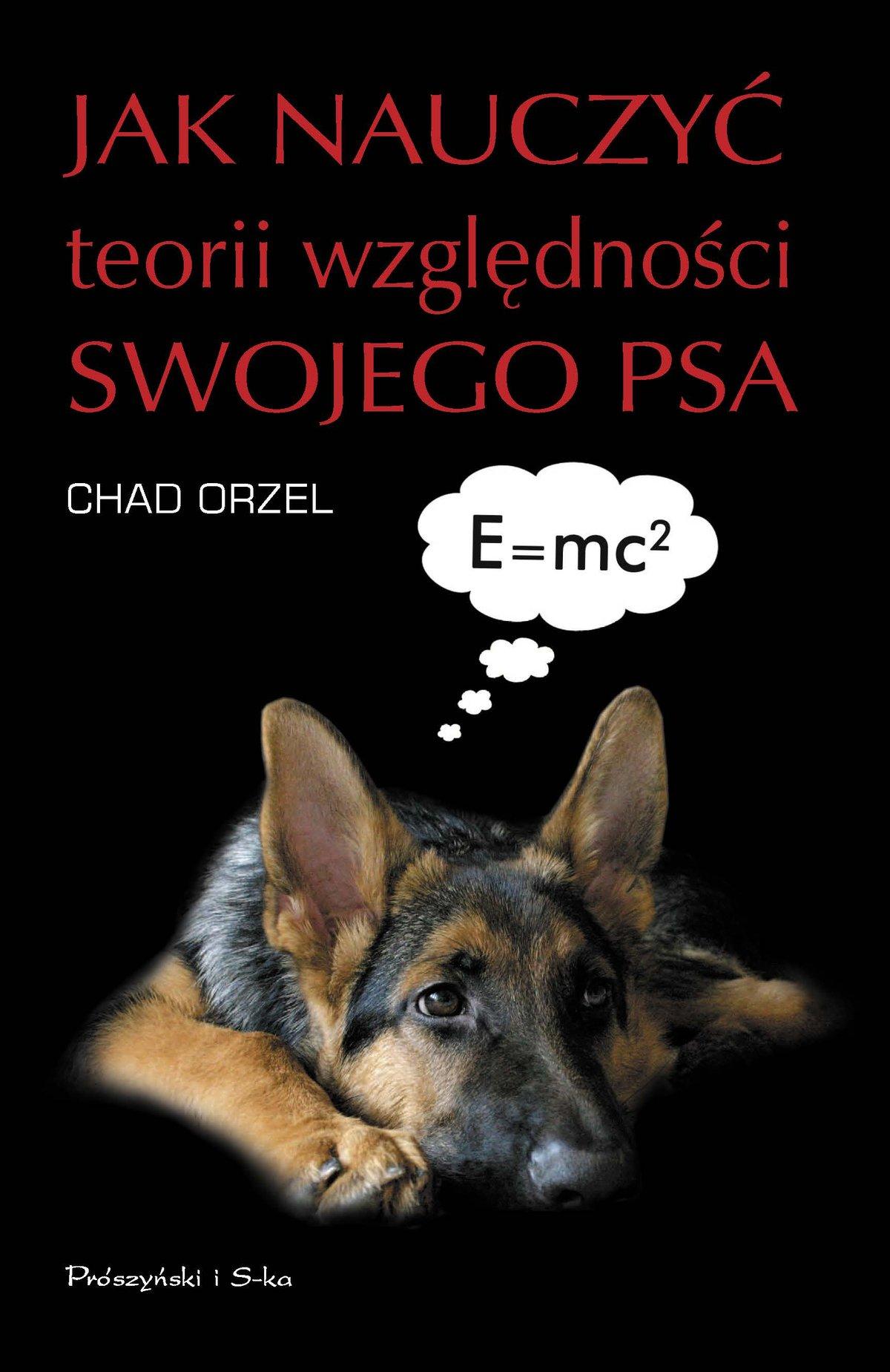 Jak nauczyć teorii względności swojego psa - Ebook (Książka EPUB) do pobrania w formacie EPUB