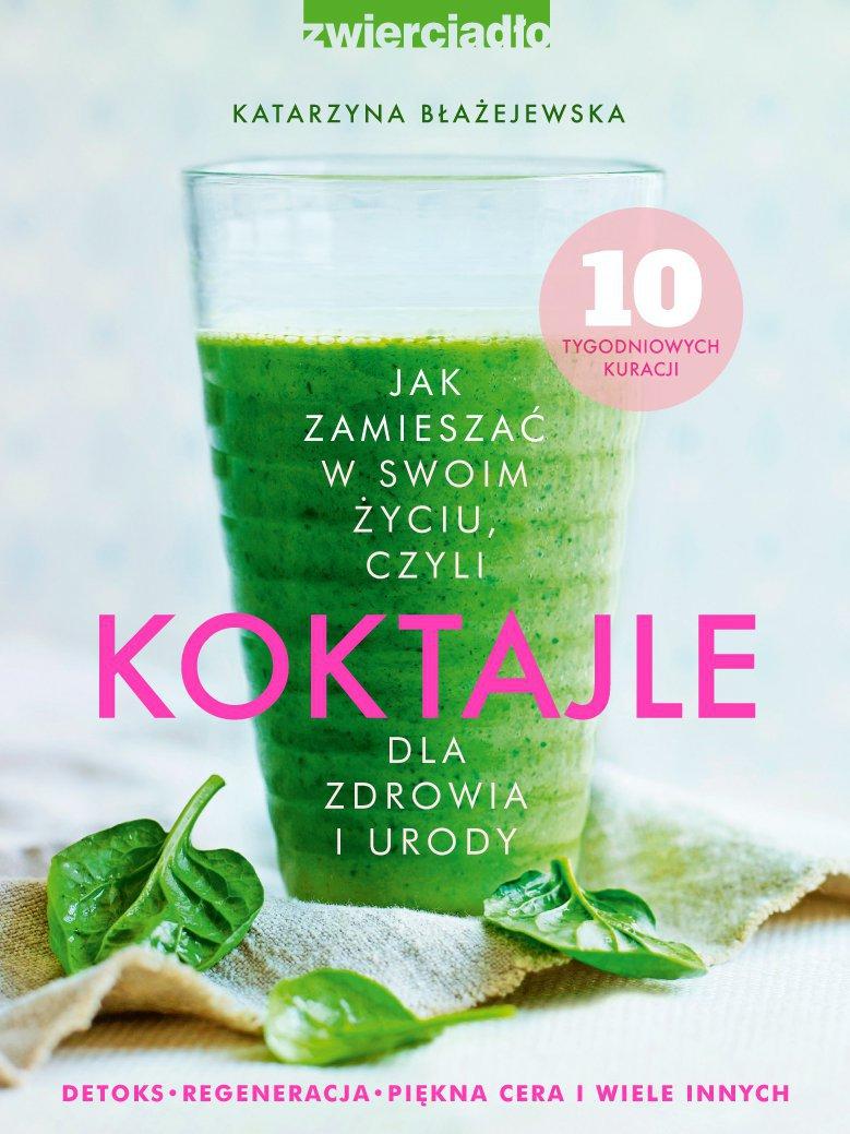 Koktajle - Ebook (Książka na Kindle) do pobrania w formacie MOBI