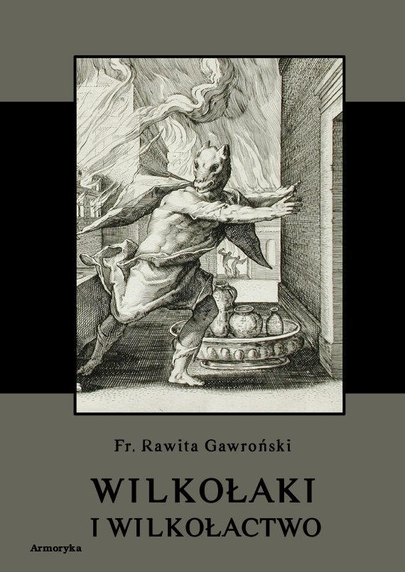 Wilkołaki i wilkołactwo - Ebook (Książka PDF) do pobrania w formacie PDF