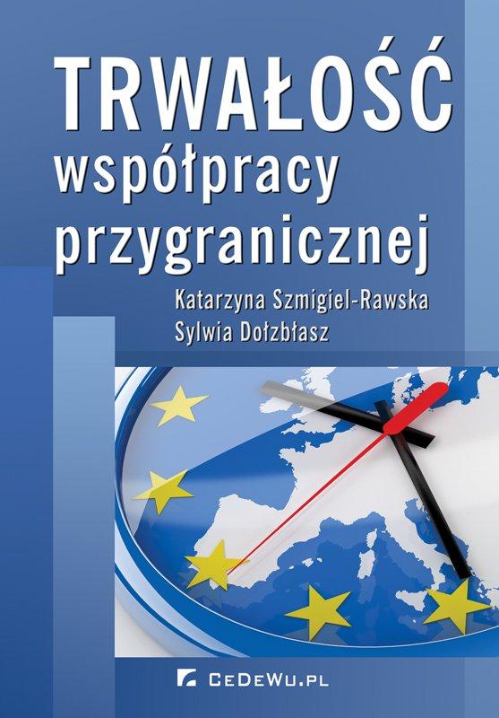 Trwałość współpracy przygranicznej - Ebook (Książka PDF) do pobrania w formacie PDF