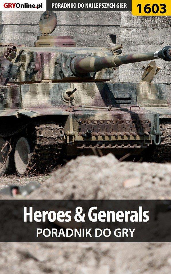Heroes  Generals - poradnik do gry - Ebook (Książka EPUB) do pobrania w formacie EPUB