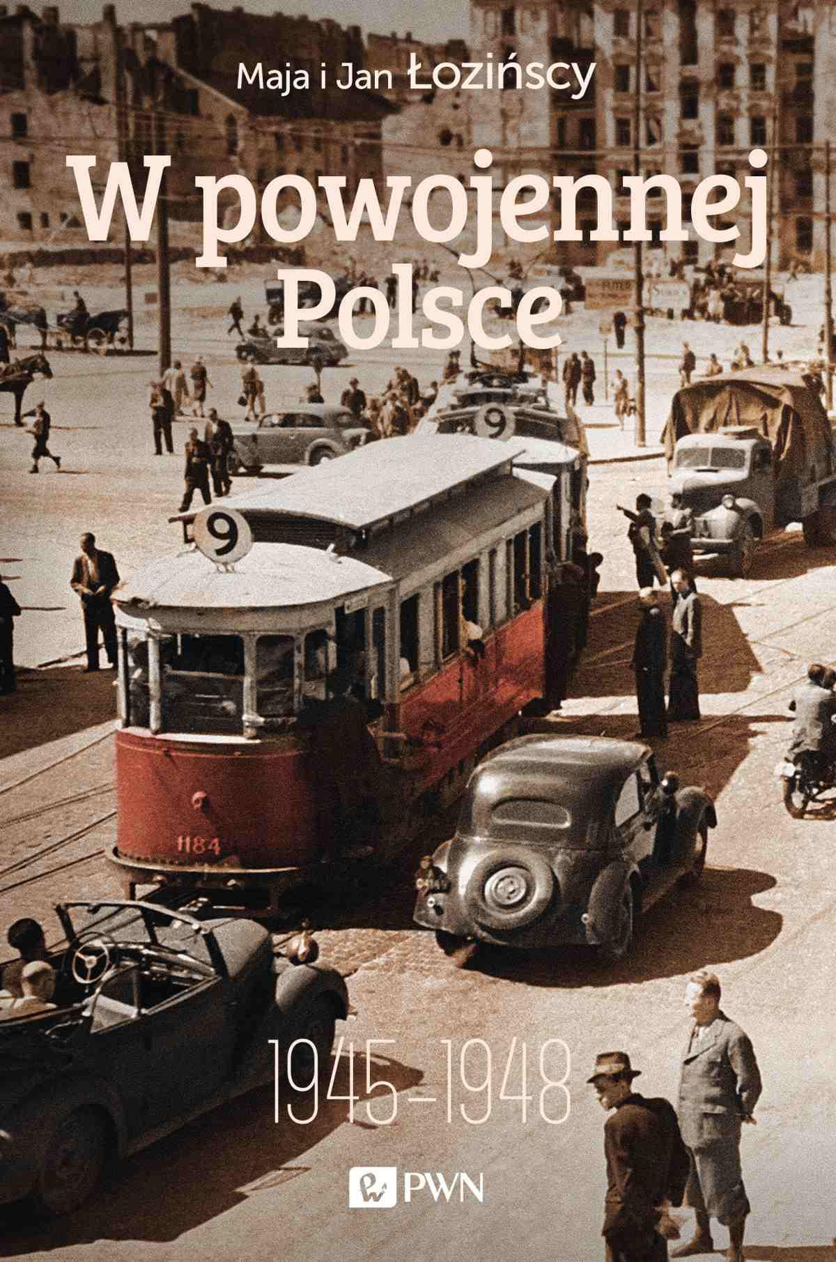 W powojennej Polsce. 1945–1948 - Ebook (Książka EPUB) do pobrania w formacie EPUB