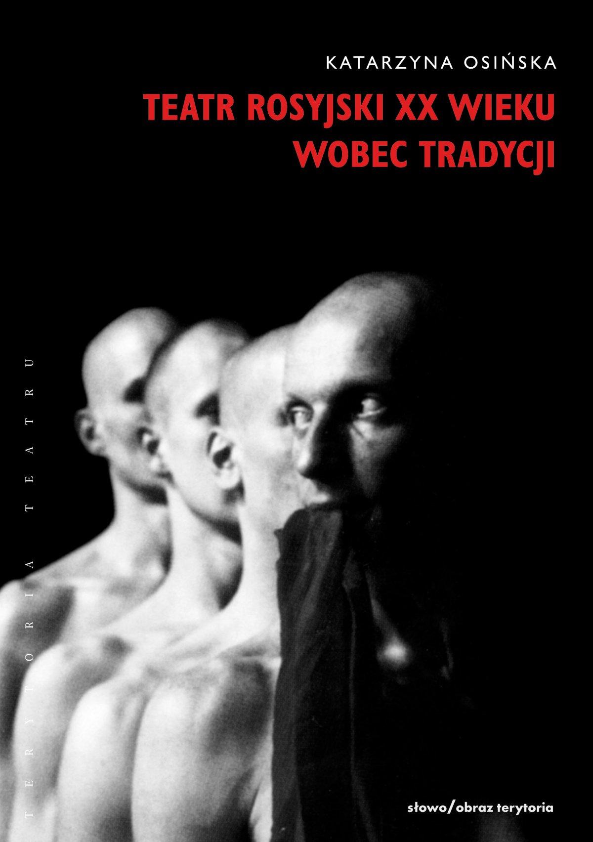 Teatr rosyjski XX wieku wobec tradycji. Kontynuacje, zerwania, transformacje - Ebook (Książka EPUB) do pobrania w formacie EPUB