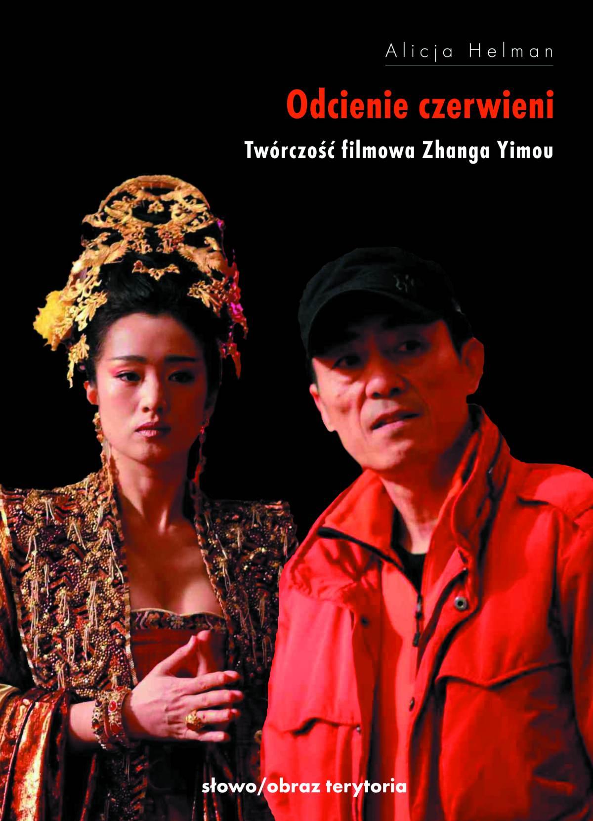 Odcienie czerwieni. Twórczość filmowa Zhanga Yimou - Ebook (Książka na Kindle) do pobrania w formacie MOBI