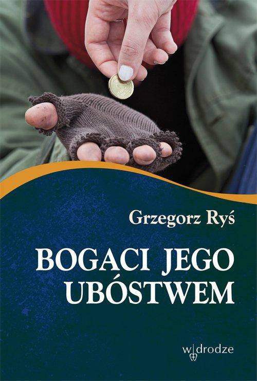 Bogaci Jego ubóstwem - Ebook (Książka PDF) do pobrania w formacie PDF