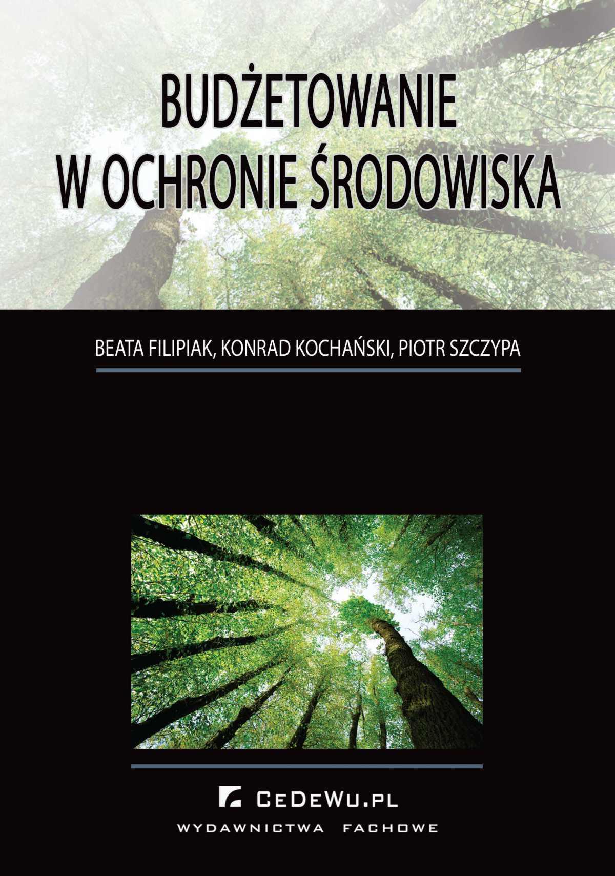 Budżetowanie w ochronie środowiska - Ebook (Książka PDF) do pobrania w formacie PDF