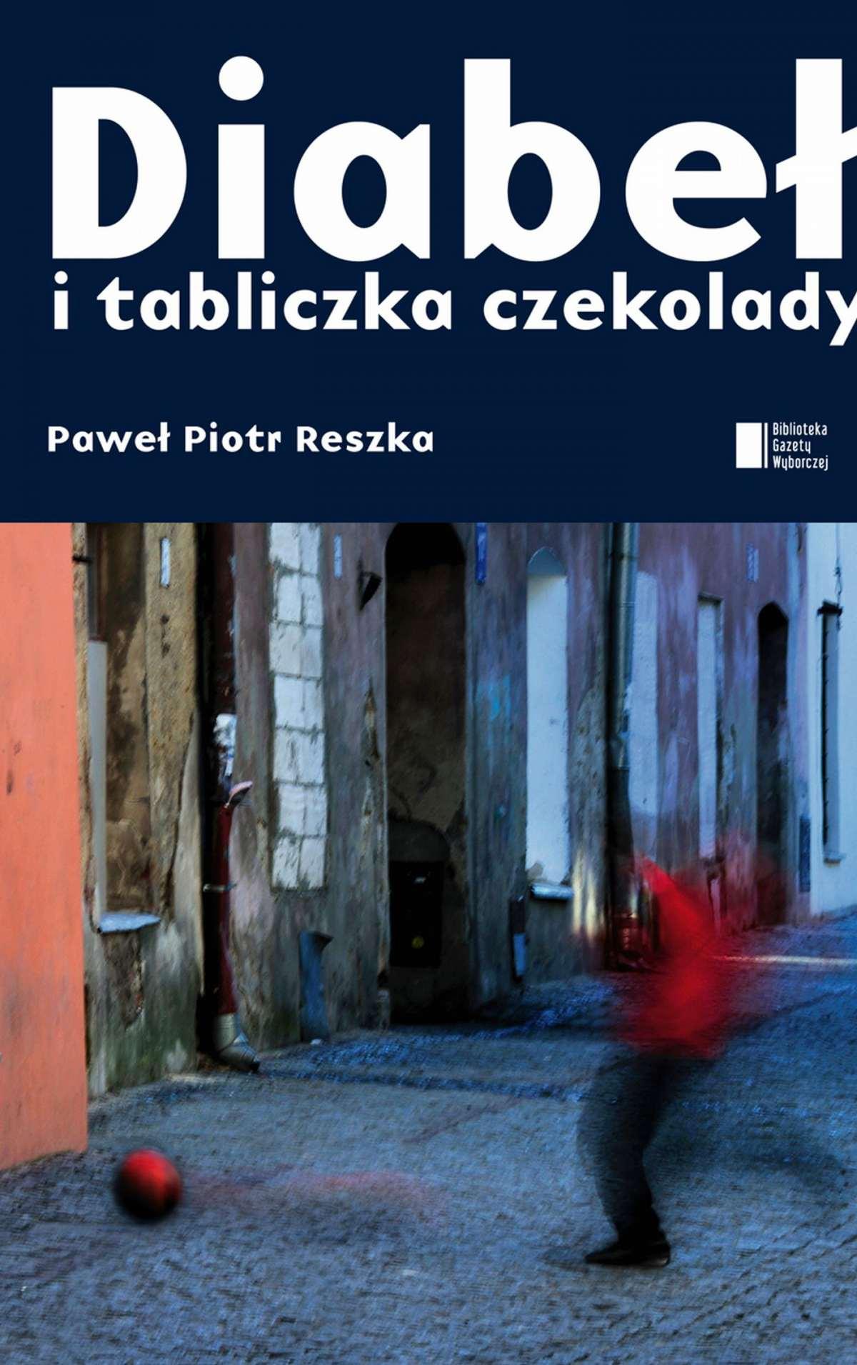 Diabeł i tabliczka czekolady - Ebook (Książka na Kindle) do pobrania w formacie MOBI