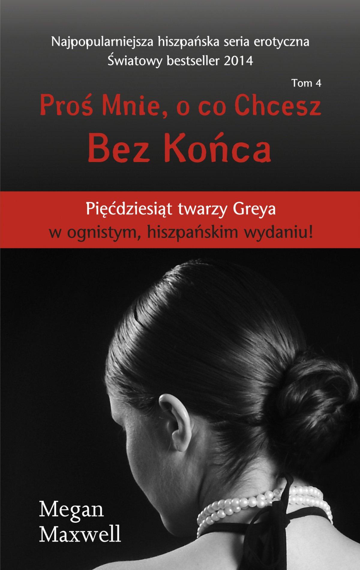 Proś Mnie, o co Chcesz. Tom 4 Bez Końca - Ebook (Książka na Kindle) do pobrania w formacie MOBI