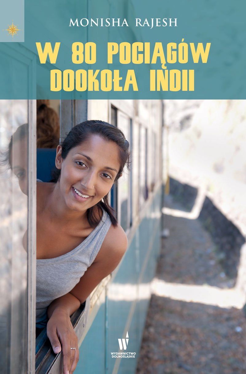W 80 pociągów dookoła Indii - Ebook (Książka EPUB) do pobrania w formacie EPUB