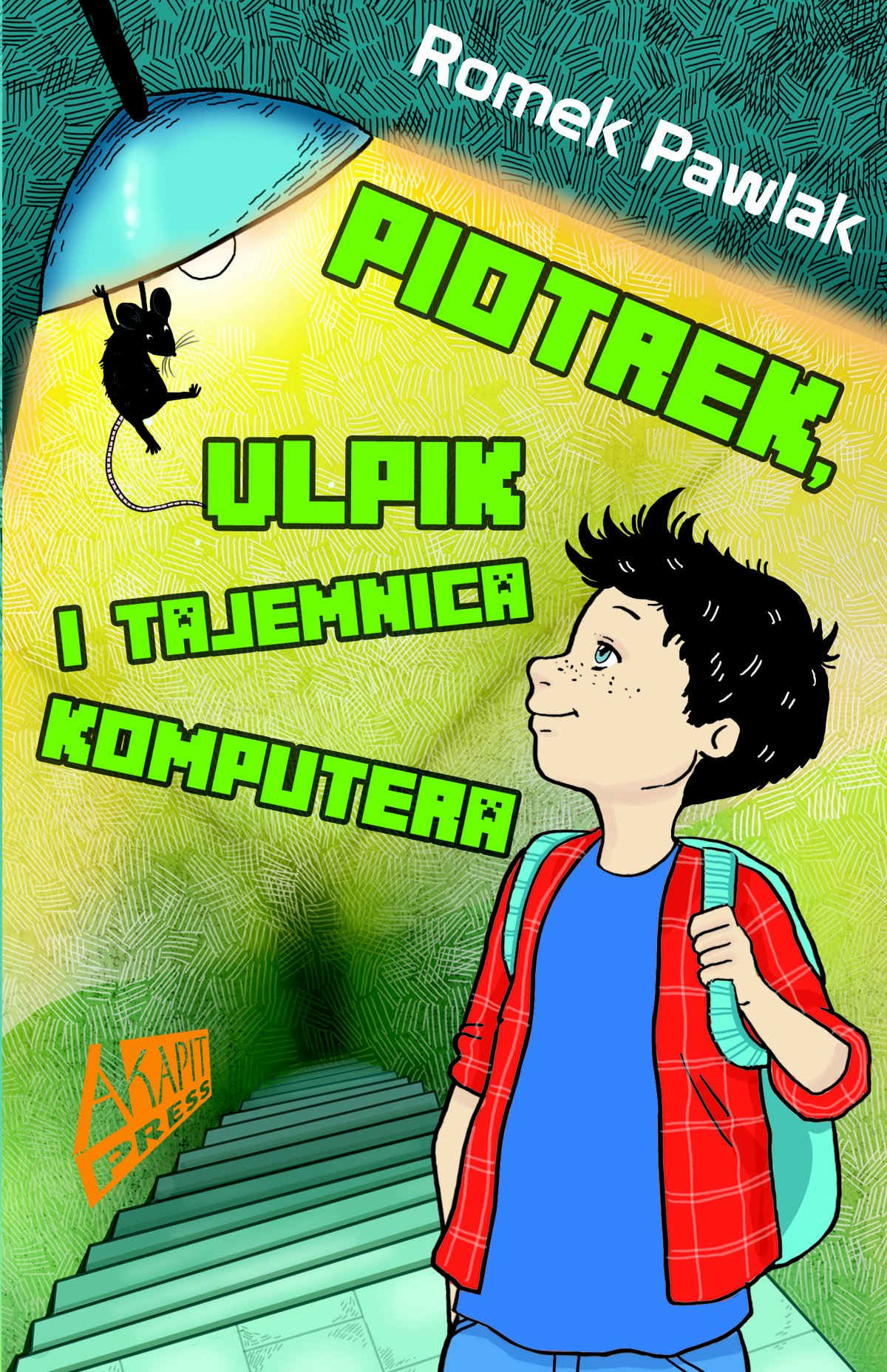 Piotrek, Ulpik i tajemnica komputera - Ebook (Książka na Kindle) do pobrania w formacie MOBI