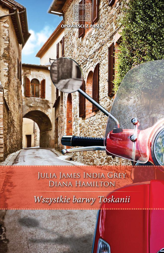 Wszystkie barwy Toskanii - Ebook (Książka na Kindle) do pobrania w formacie MOBI