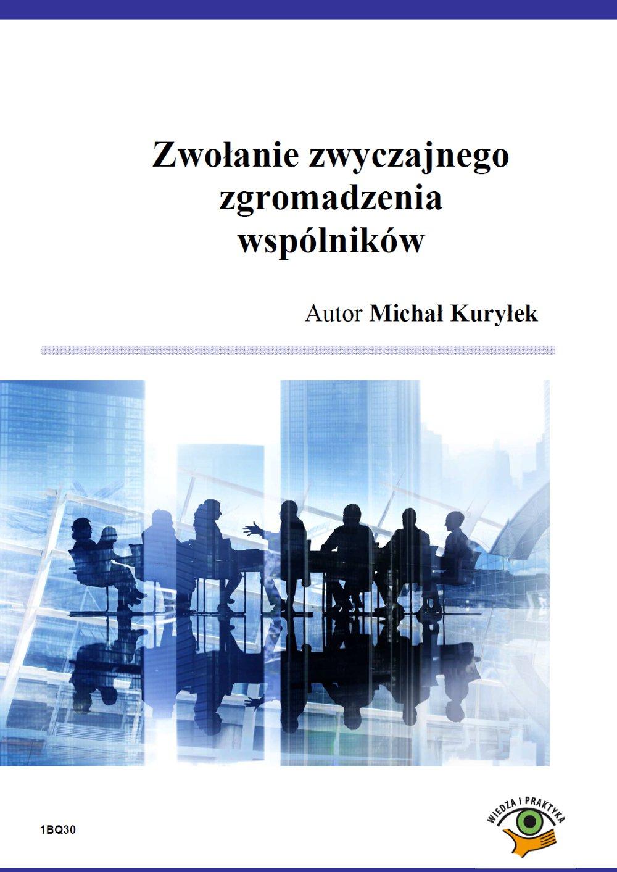 Zwołanie zwyczajnego zgromadzenia wspólników - Ebook (Książka PDF) do pobrania w formacie PDF