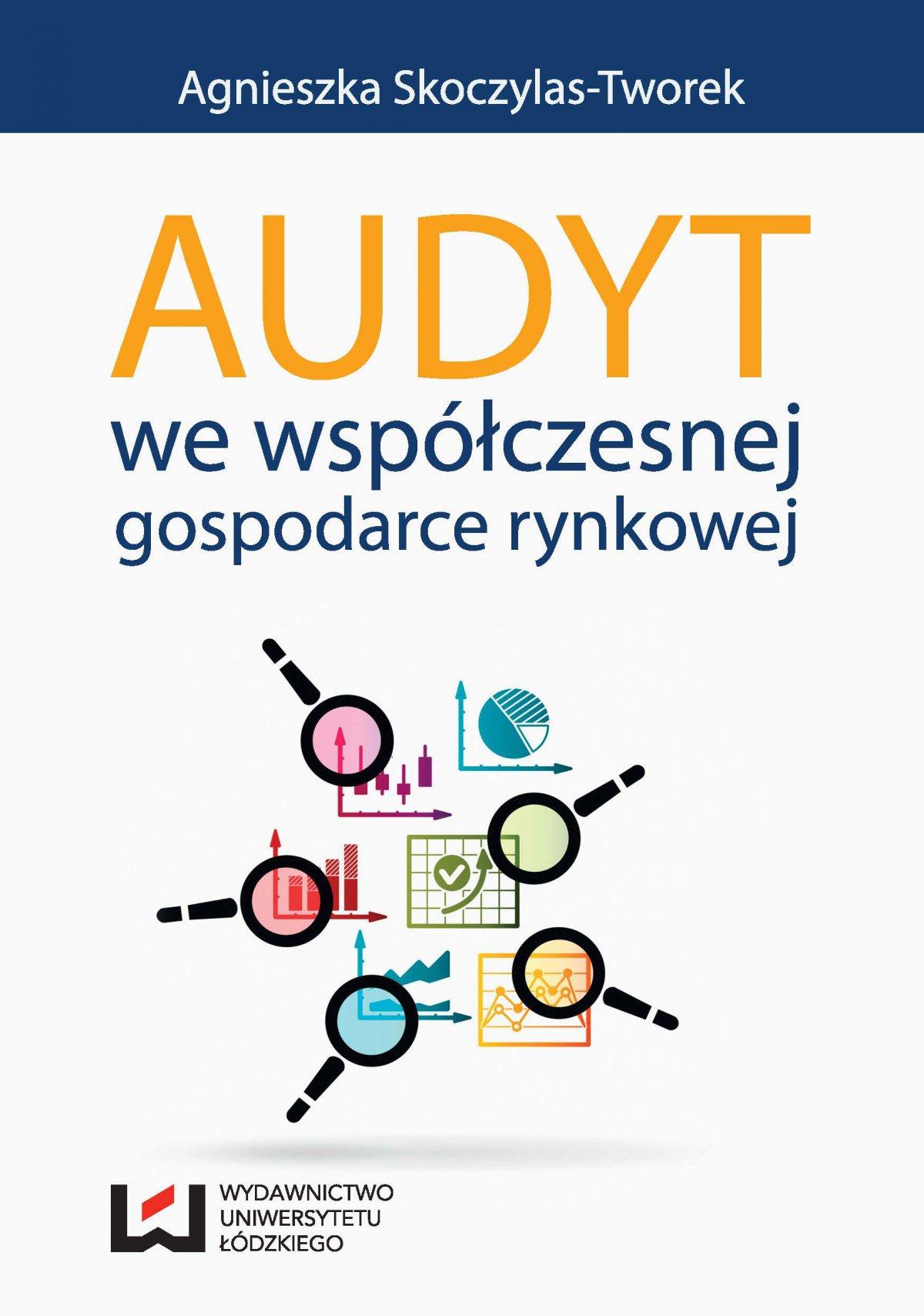 Audyt we współczesnej gospodarce rynkowej - Ebook (Książka PDF) do pobrania w formacie PDF