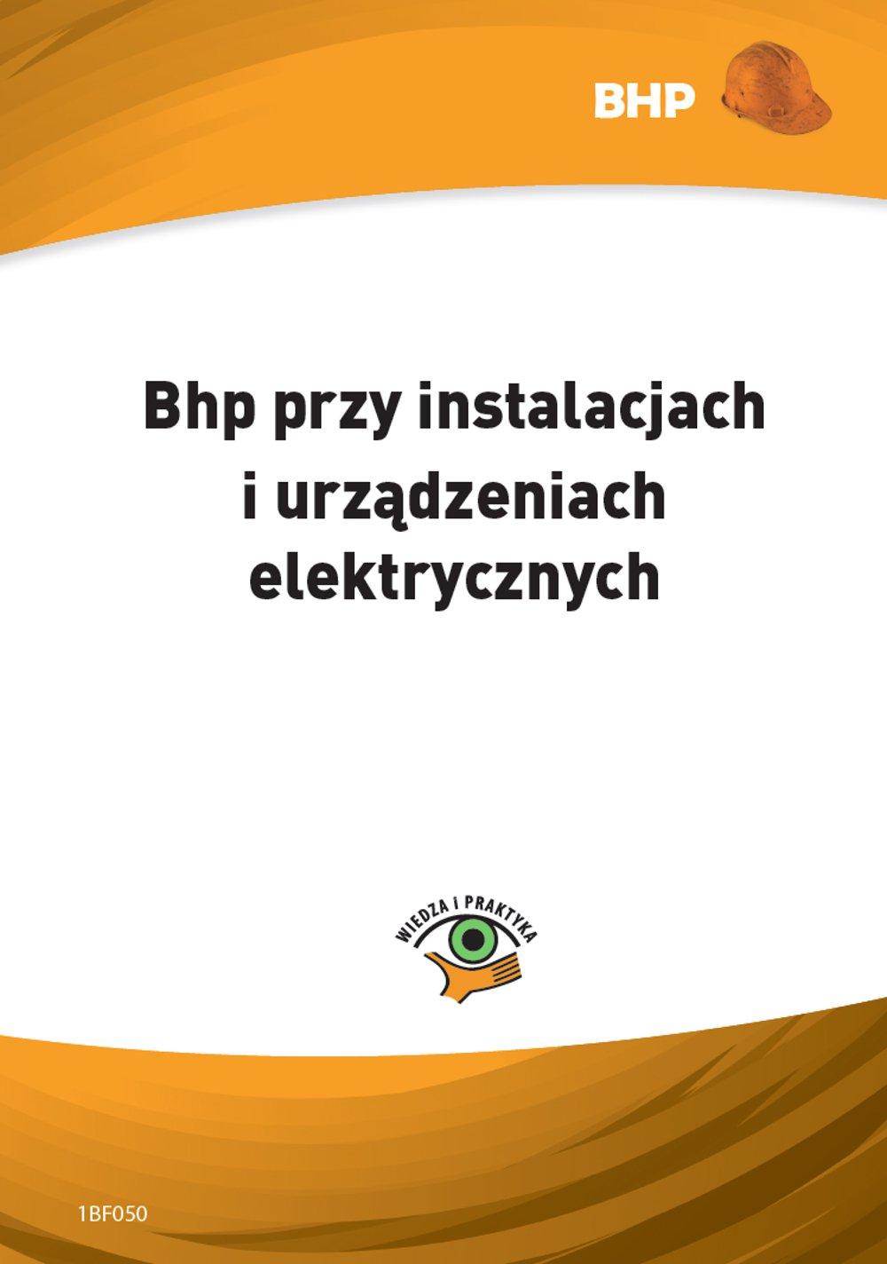 Bhp przy instalacjach i urządzeniach elektrycznych - Ebook (Książka PDF) do pobrania w formacie PDF