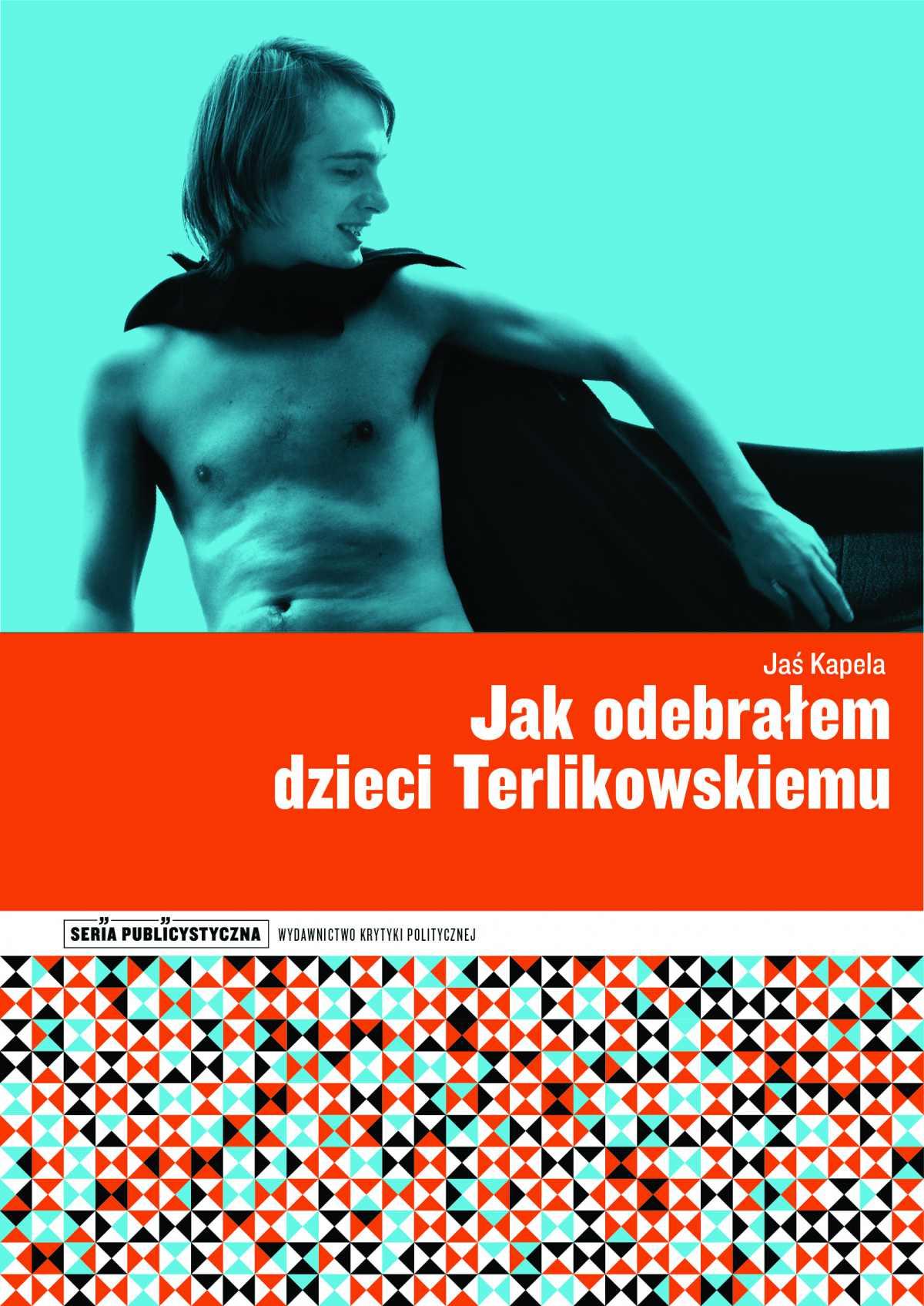 Jak odebrałem dzieci Terlikowskiemu - Ebook (Książka na Kindle) do pobrania w formacie MOBI