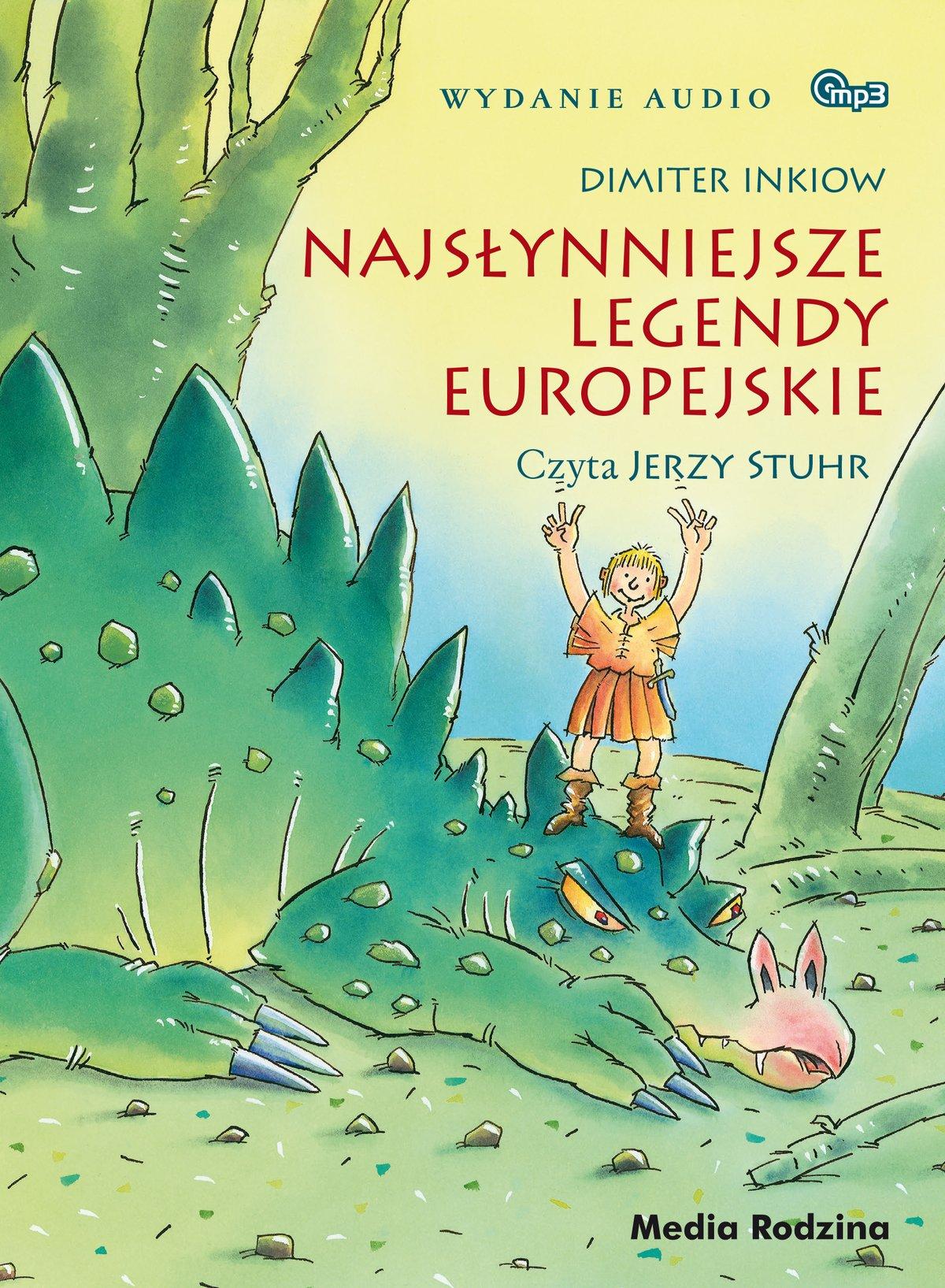 Najsłynniejsze legendy europejskie - Audiobook (Książka audio MP3) do pobrania w całości w archiwum ZIP