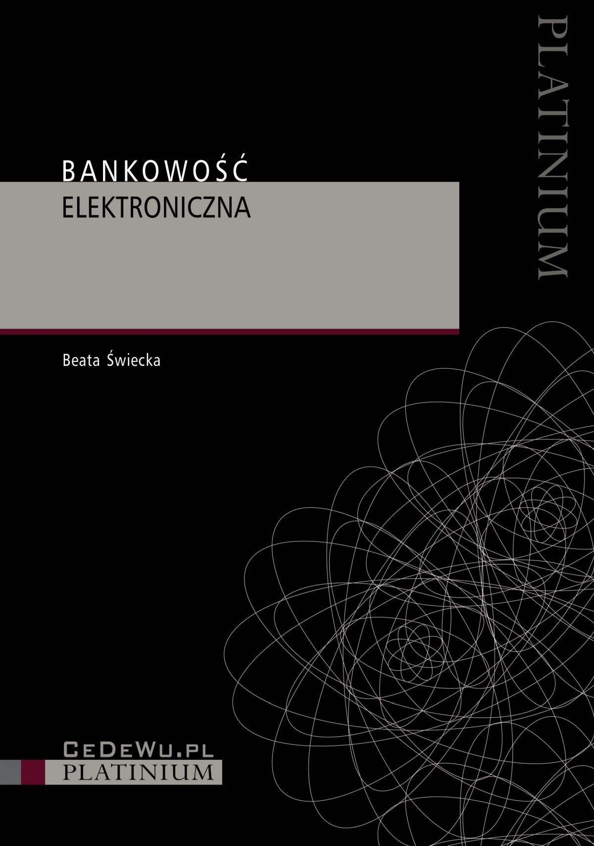 Bankowość elektroniczna. Wydanie 3 - Ebook (Książka PDF) do pobrania w formacie PDF