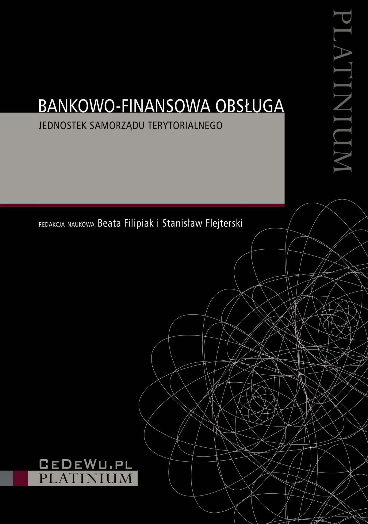 Bankowo-finansowa obsługa jednostek samorządu terytorialnego - Ebook (Książka PDF) do pobrania w formacie PDF