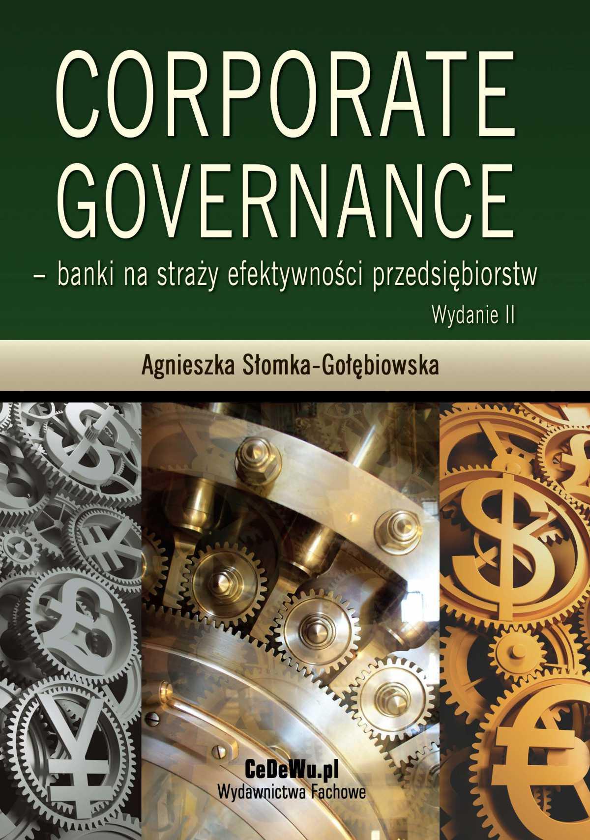 Corporate governance - banki na straży efektywności przedsiębiorstw. Wydanie 3 - Ebook (Książka PDF) do pobrania w formacie PDF