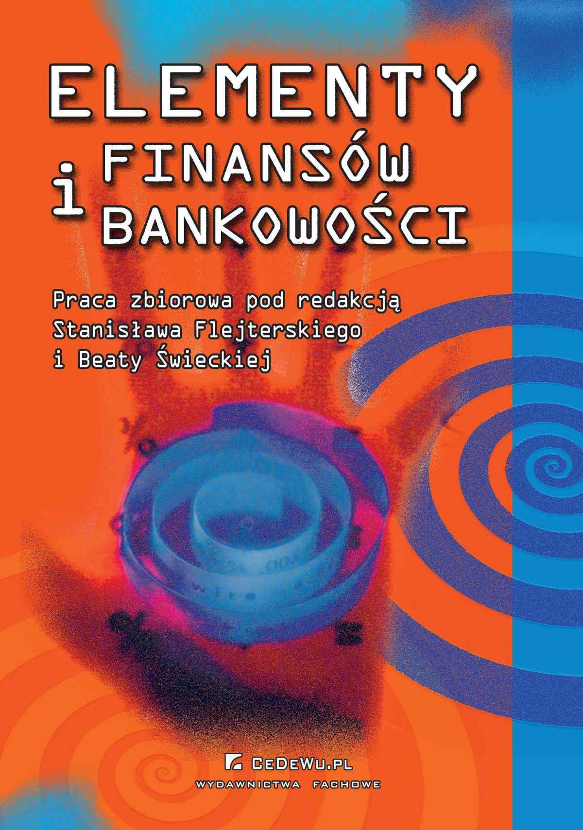 Elementy finansów i bankowości. Wydanie 3 - Ebook (Książka PDF) do pobrania w formacie PDF