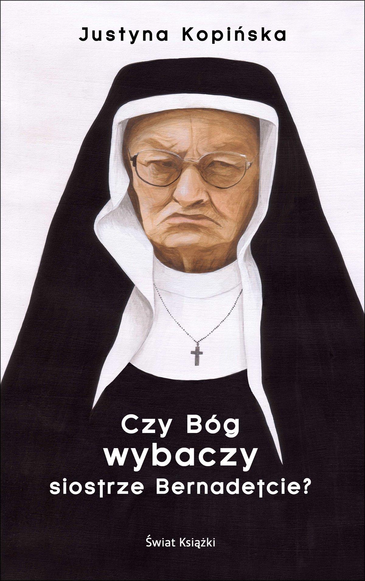 Czy Bóg wybaczy siostrze Bernadetcie? - Ebook (Książka EPUB) do pobrania w formacie EPUB