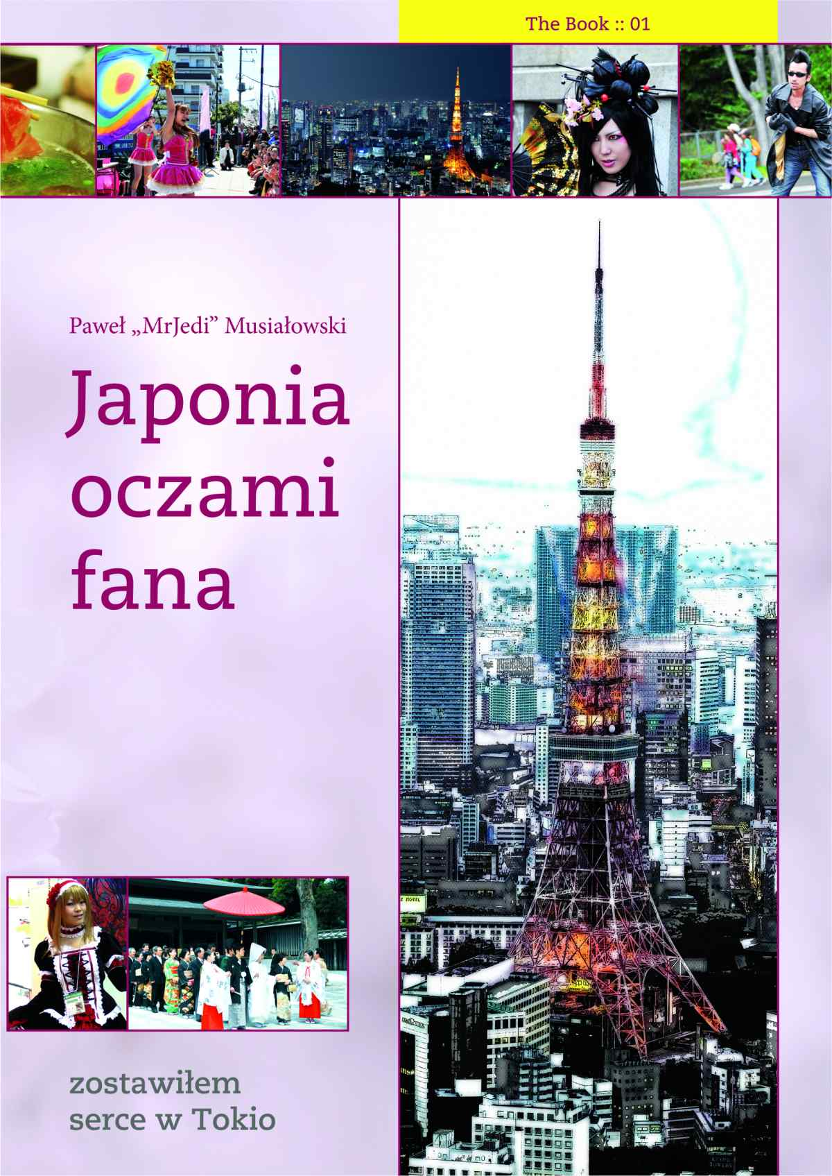 Japonia oczami fana: Zostawiłem serce w Tokio - Ebook (Książka EPUB) do pobrania w formacie EPUB