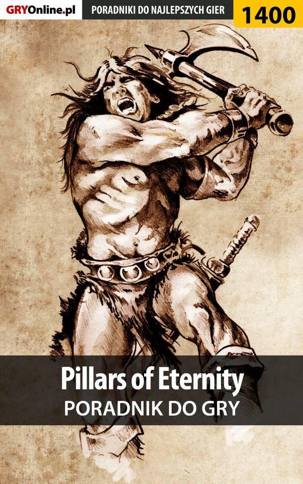 Pillars of Eternity - poradnik do gry - Ebook (Książka EPUB) do pobrania w formacie EPUB