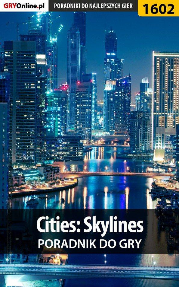 Cities: Skylines - poradnik do gry - Ebook (Książka EPUB) do pobrania w formacie EPUB