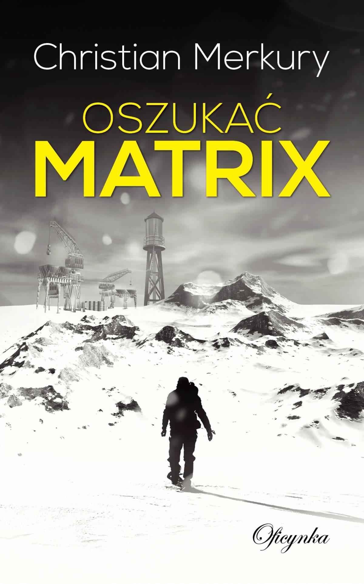 Oszukać matrix - Ebook (Książka EPUB) do pobrania w formacie EPUB