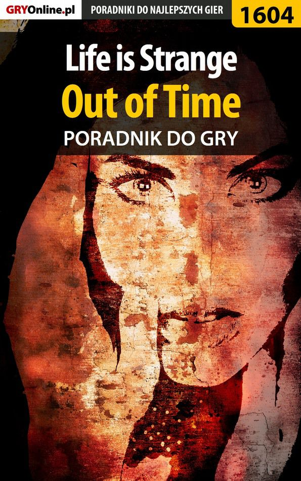 Life is Strange - Out of Time - poradnik do gry - Ebook (Książka EPUB) do pobrania w formacie EPUB