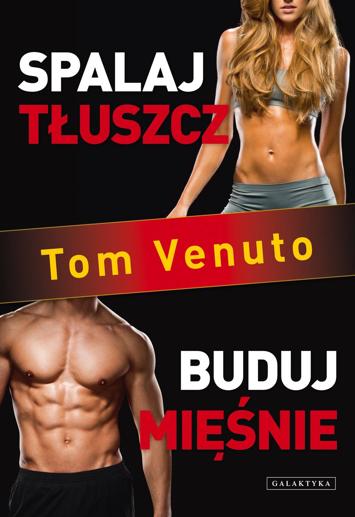 Spalaj tłuszcz, buduj mięśnie - Ebook (Książka EPUB) do pobrania w formacie EPUB