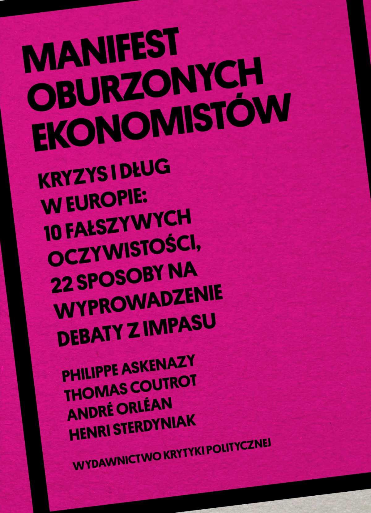 Manifest oburzonych ekonomistów - Ebook (Książka na Kindle) do pobrania w formacie MOBI