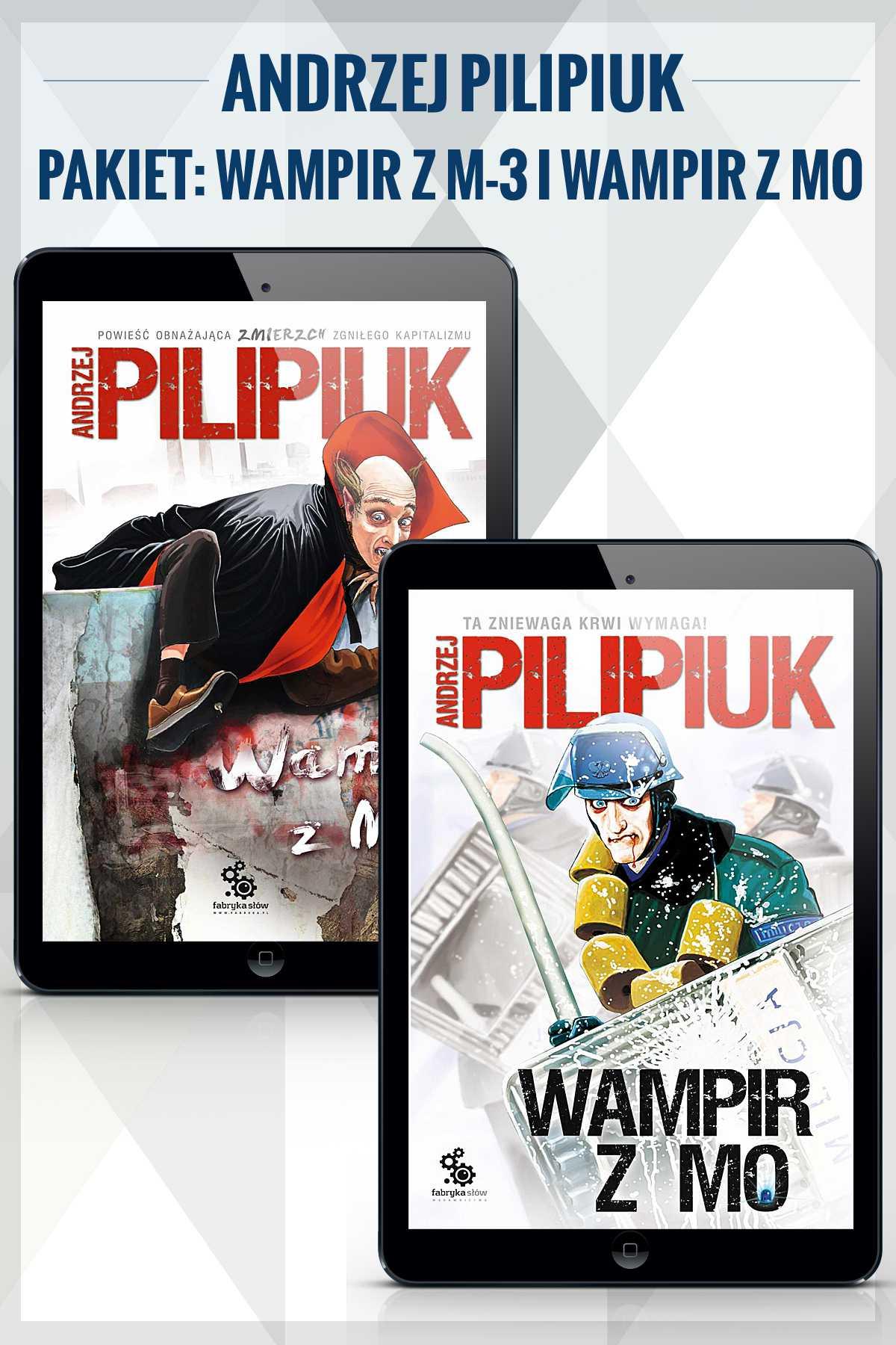 Wampir z M-3 i Wampir z MO. Andrzej Pilipiuk - Ebook (Książka na Kindle) do pobrania w formacie MOBI