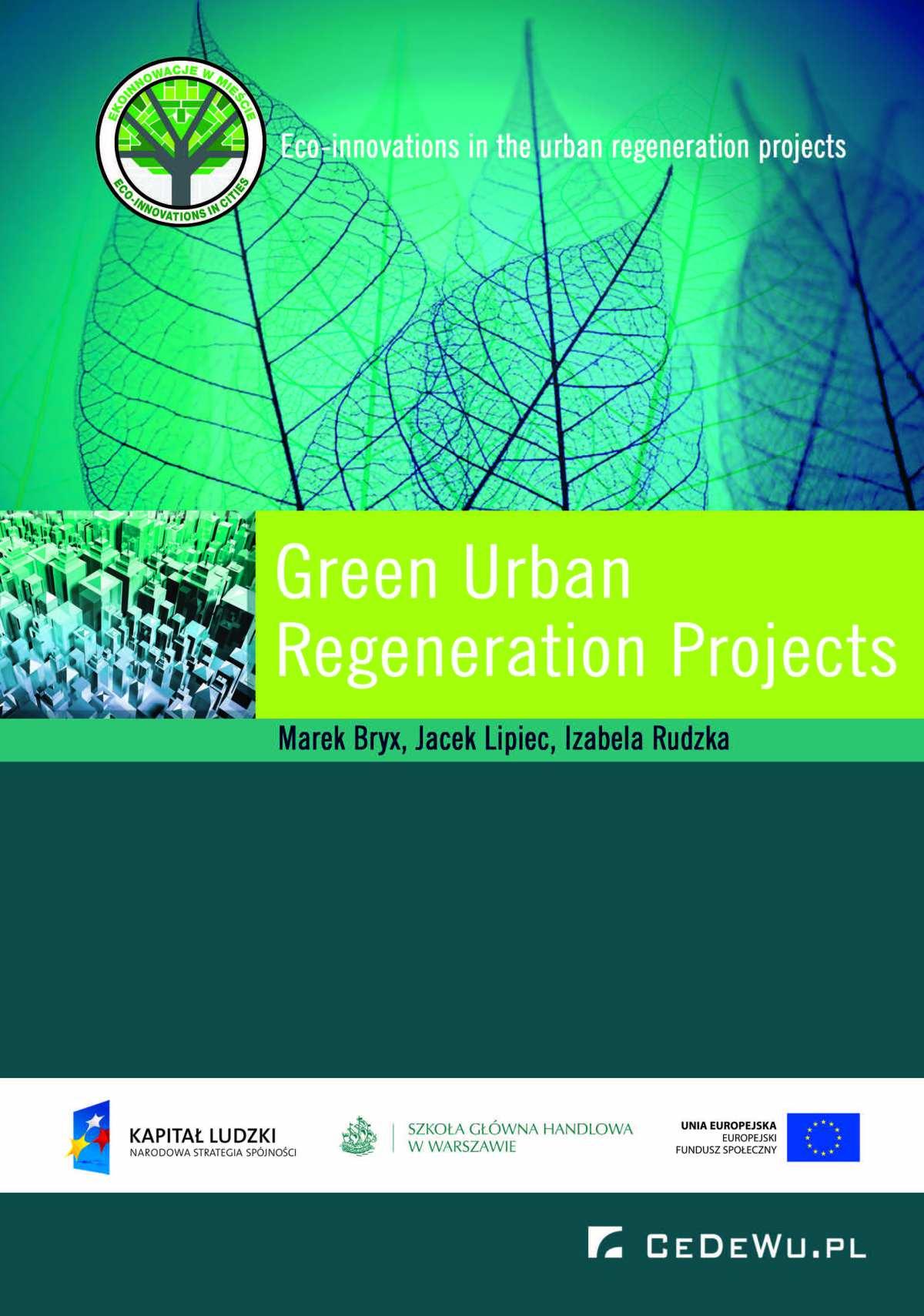 Green Urban Regeneration Projects - Ebook (Książka PDF) do pobrania w formacie PDF
