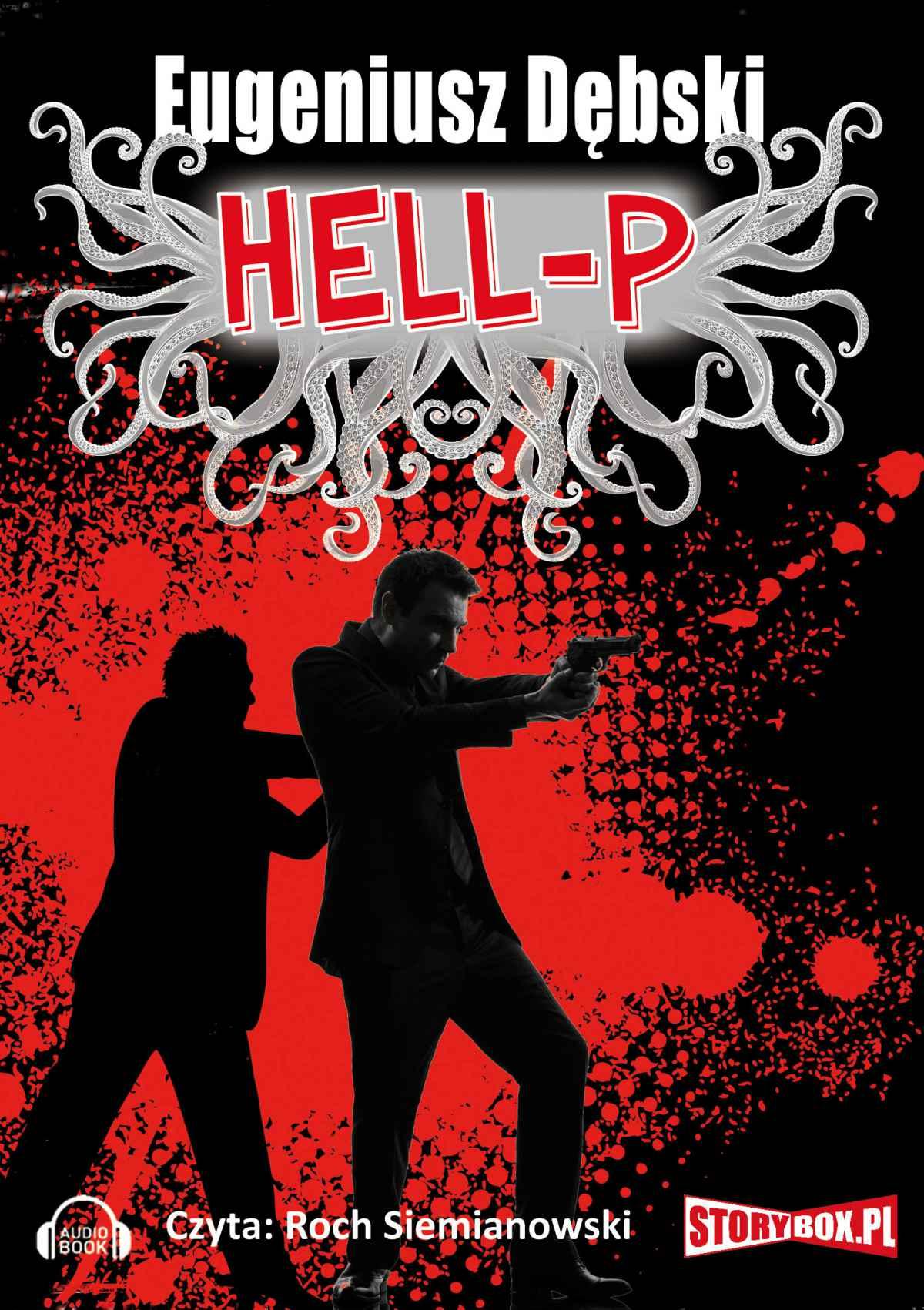 Hell-P - Audiobook (Książka audio MP3) do pobrania w całości w archiwum ZIP