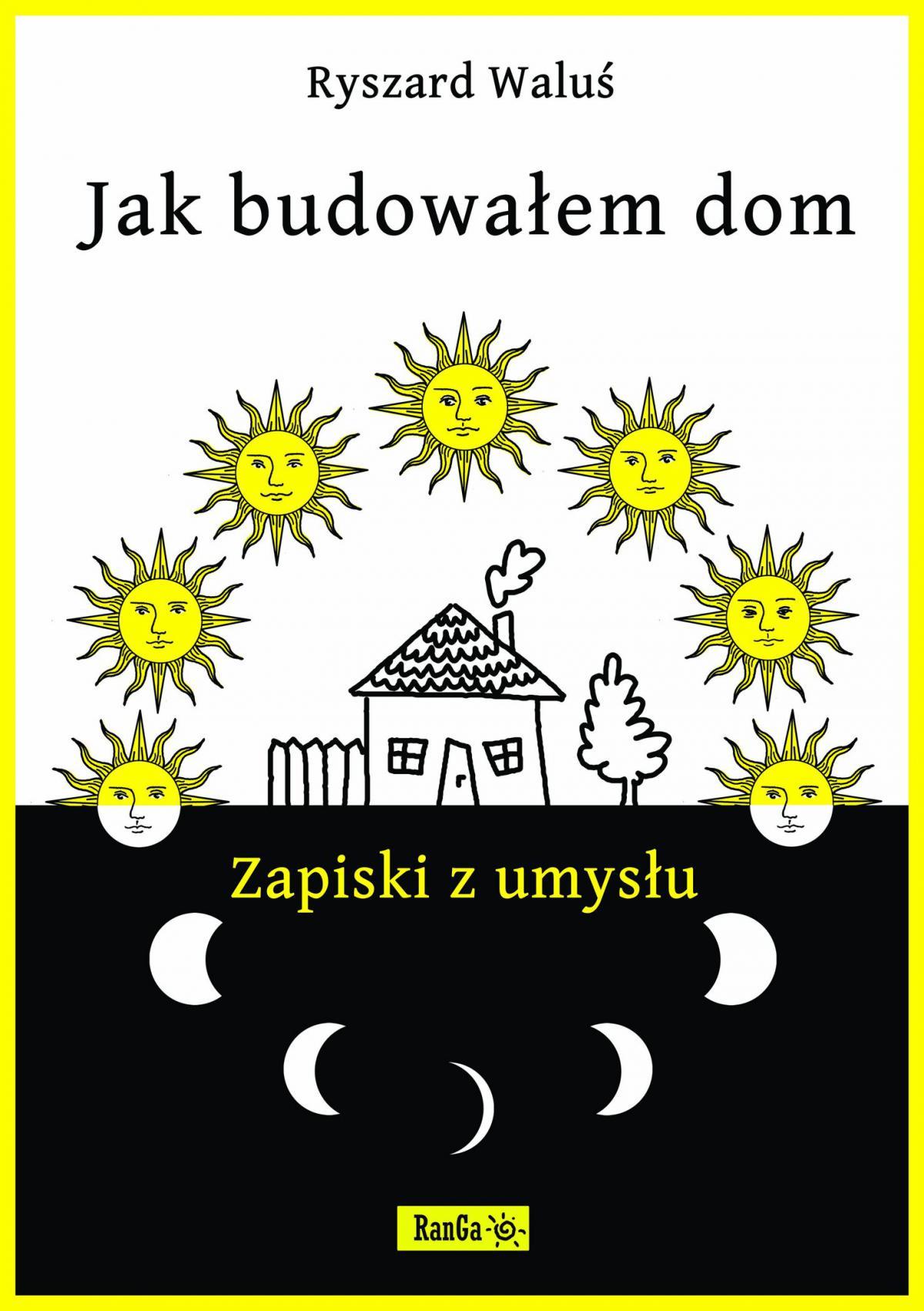 Jak budowałem dom - Zapiski z umysłu - Ebook (Książka PDF) do pobrania w formacie PDF