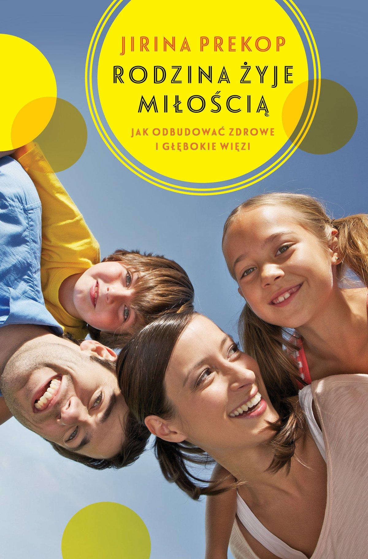 Rodzina żyje miłością - Ebook (Książka na Kindle) do pobrania w formacie MOBI