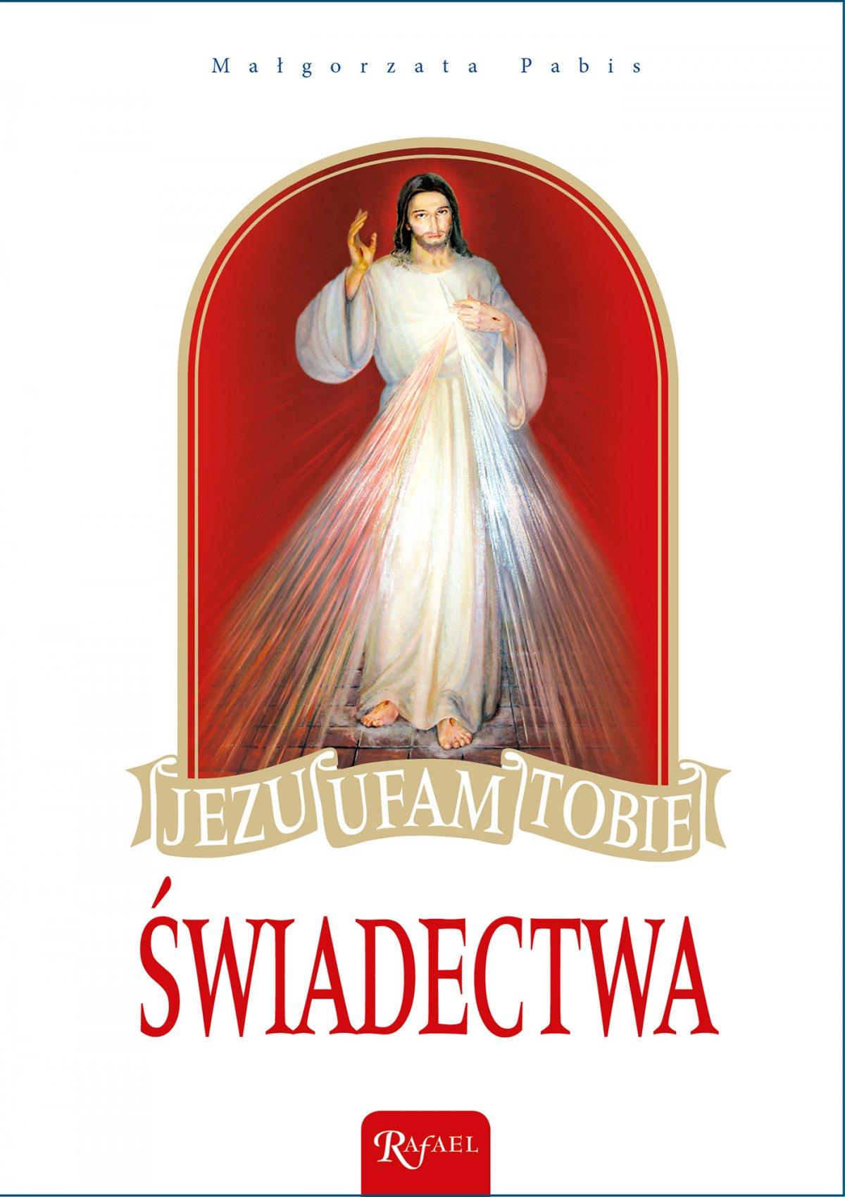 Jezu, ufam Tobie! Świadectwa - Ebook (Książka na Kindle) do pobrania w formacie MOBI
