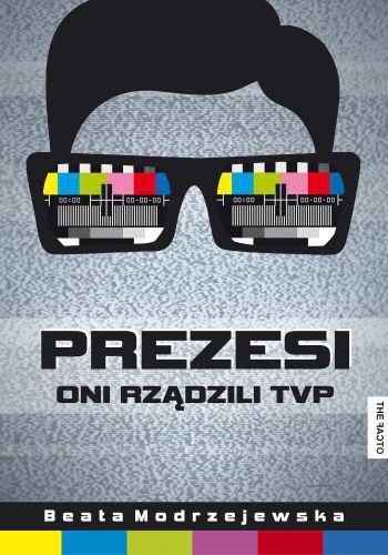 Prezesi. Oni rządzili TVP - Ebook (Książka EPUB) do pobrania w formacie EPUB