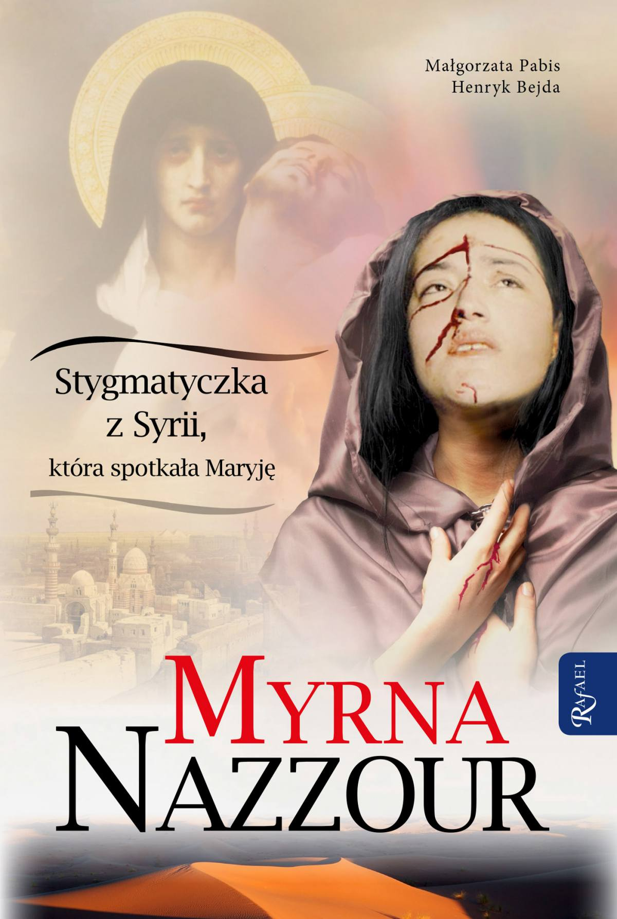 Myrna Nazzour. Stygmatyczka z Syrii, która spotkała Maryję - Ebook (Książka na Kindle) do pobrania w formacie MOBI